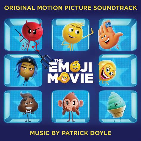 emoji movie streaming the emoji movie original soundtrack patrick doyle mp3