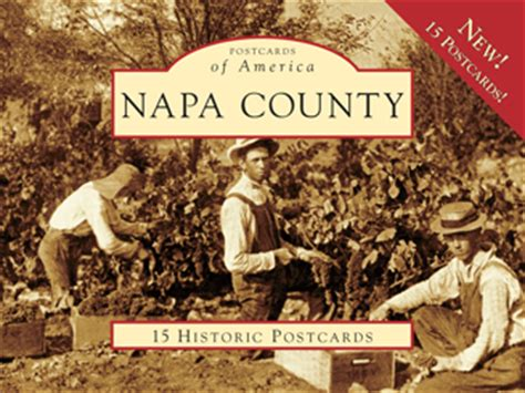 Napa County Records Napa County By Todd L Shulman Arcadia Publishing Books