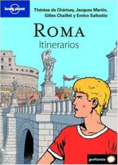 lonely planet roma de roma itinerarios lonely planet varios autores comprar libro en fnac es