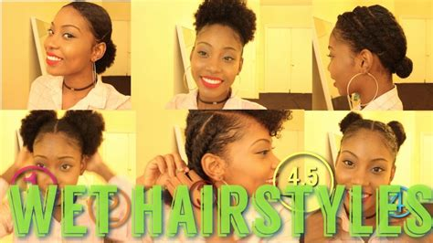 easy hairstyles after washing hair 4 5 natural hair styles on wet or dry hair youtube