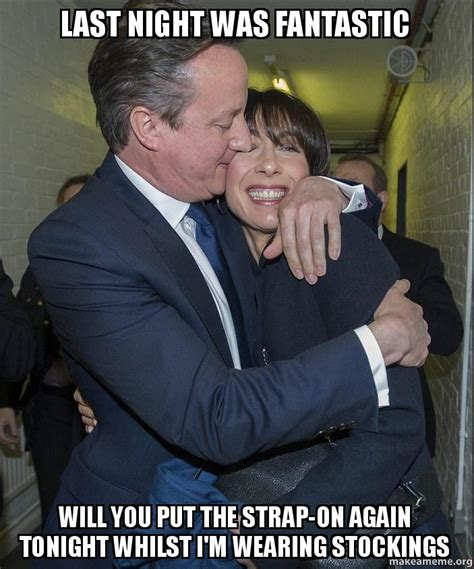Strapon Meme - last night was fantastic will you put the strap on again