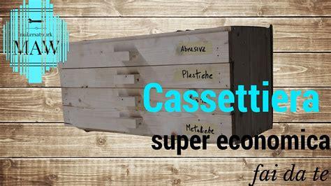 ladario fai da te legno cassettiera in legno economica fai da te