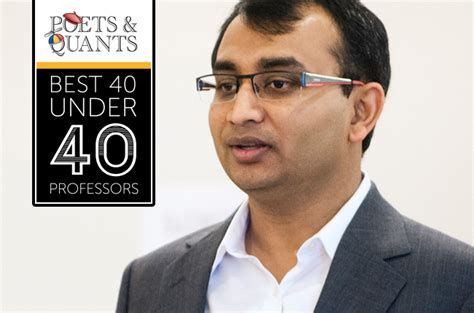 Http Poetsandquants 2017 03 26 40 Outstanding Mba Professors 40 by 2017 Best 40 40 Professors Mohammad Saifur Rahman