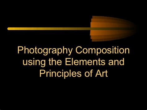 design elements and principles photography elements and principles of design in photography