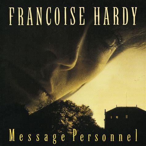 françoise hardy message personnel paroles novembre 1973 fran 231 oise hardy message personnel