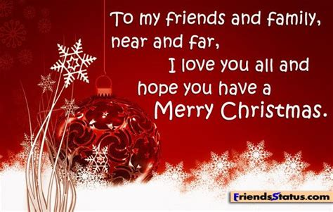 merry christmas  family  friends   friends  family     love