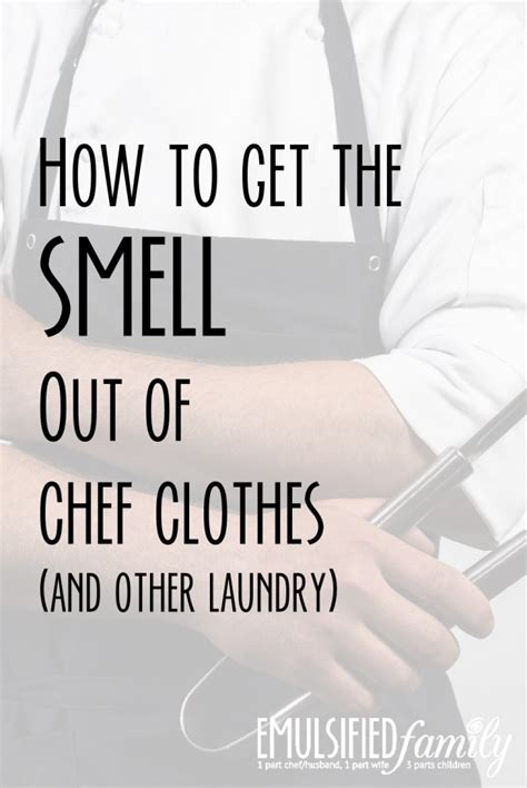 how to get a smell out of a room how to get the smell out of chef clothes and other