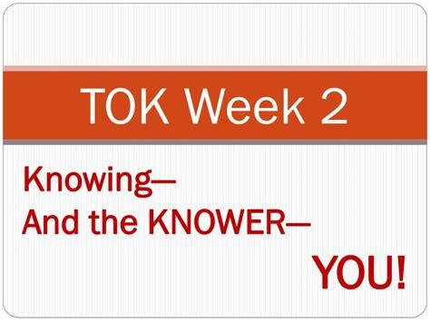Ppt Tok Week 2 Powerpoint Presentation Id 2446362 Tok Presentation Ppt