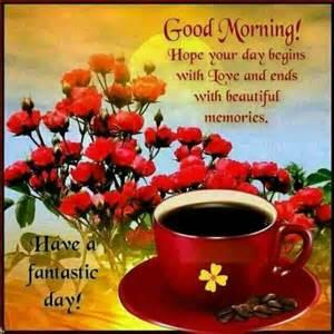 good morning have fantastic day