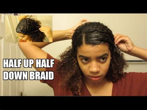 curly hairstyles half up half down youtube half up half down braid natural curly hair youtube