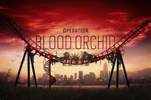 operation blood orchid rainbow six siege release date