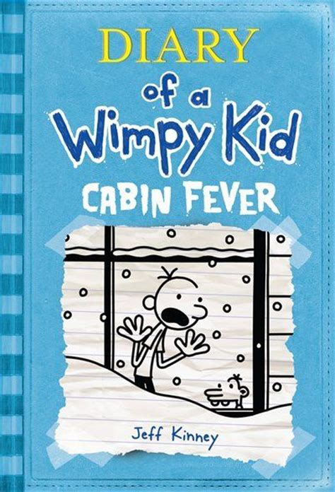 Diary Of The Wimpy Kid Cabin Fever by Diary Of A Wimpy Kid Cabin Fever Books