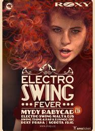 electro swing fever electro swing fever vstupenky smsticket