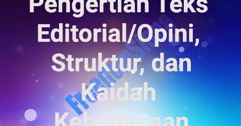 opini pendukung tesis adalah pengertian teks editorial opini struktur kaidah