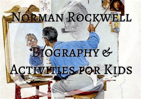 biography norman rockwell art history archives liberty hill house