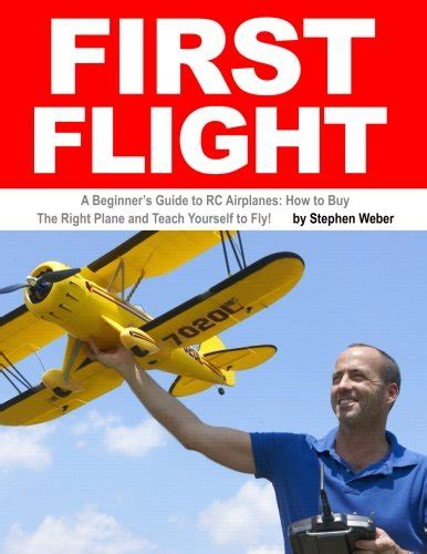 teach yourself to fly books 18 flight a beginner s guide to rc airplanes