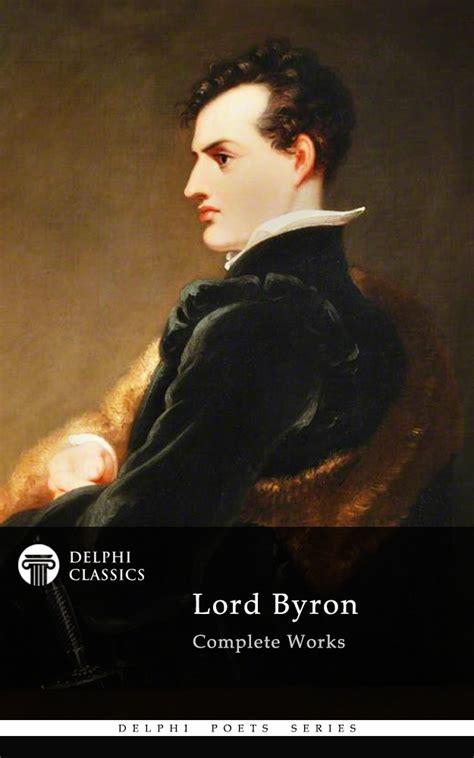 byron biography ebook lord byron delphi classics