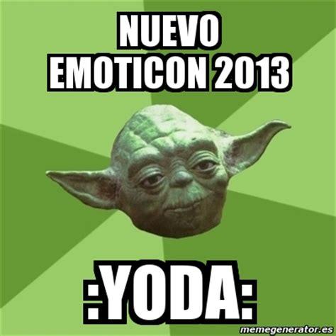 Meme Generator Yoda - meme yoda nuevo emoticon 2013 yoda 2586485