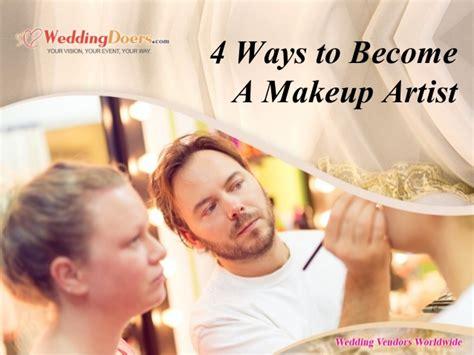 how to become a makeup artist indian makeup and beauty blog 4 ways to become a makeup artist