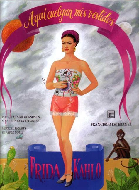 libro frida kahlo paper dolls frida kahlo paper doll set nora detroit best of detroit paper products and