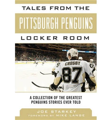 collected stories the penguin 0141197161 tales from the pittsburgh penguins locker room joe starkey 9781613214107