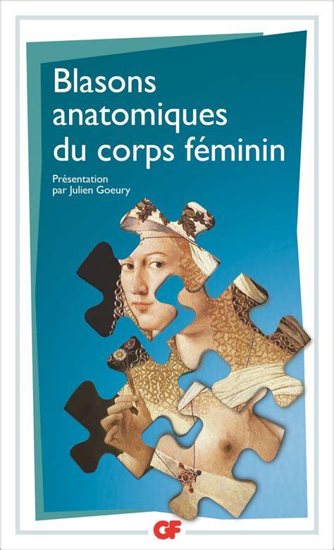 2070110591 blasons anatomiques du corps feminin blasons anatomiques du corps f 233 minin litt 233 rature