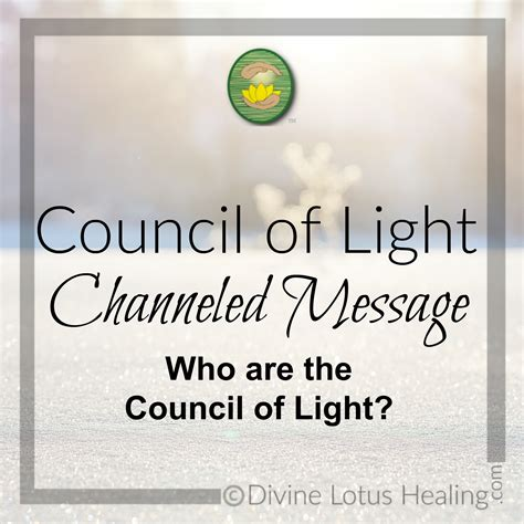 Council Of Light by Council Of Light Channeled Message Who Are The Council Of