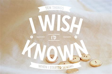 things i wish id 10 things i wish i d known when i started sewing colette blog