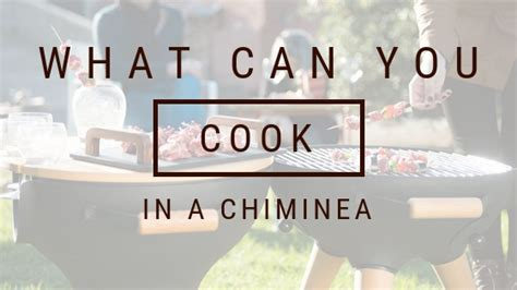 can you cook on a chiminea what can you cook in a chiminea