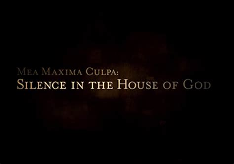 mea maxima culpa silence in the house of god the peabody awards mea maxima culpa silence in the house of god