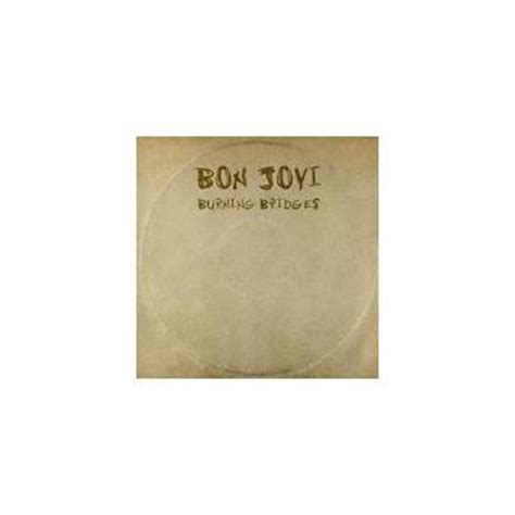 Cd Album Bon Jovi Burning Bridges burning bridges bon jovi cd album achat prix fnac