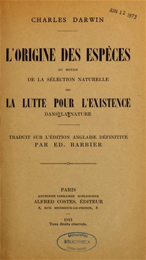 de l origine des esp ces edition books l origine des esp 232 ces au moyen de la s 233 lection naturelle