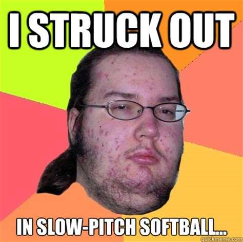 Funny Softball Memes - slow pitch memes image memes at relatably com