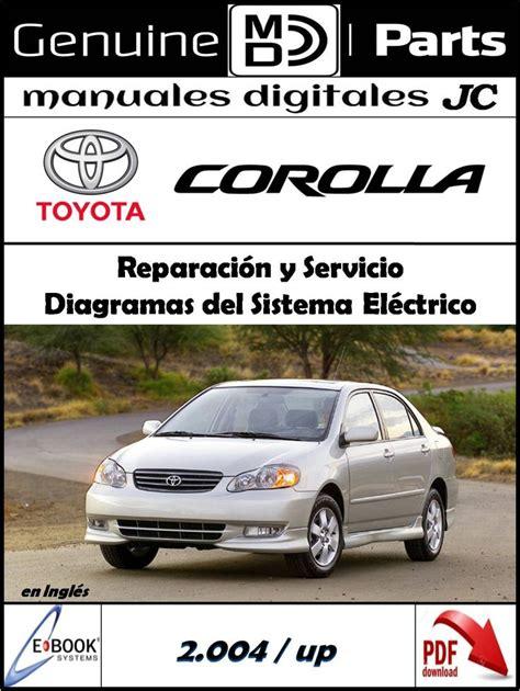 pagina de toyota manual reparaci 243 n y servicio toyota corolla 2004 up correo