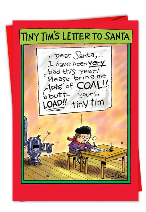 tiny tim butt load  coal funny christmas cardnobleworks