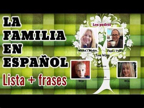 imagenes sobre la familias 9 best images about familia on pinterest spanish about