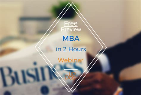 How Many Hours Is An Mba by Sneak Peek A Marketing Mba In 2 Hours Updoc Media