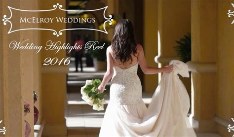 McElroy Weddings Releases Wedding Highlights Reel for 2016