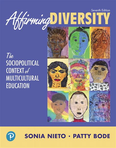 affirming diversity the sociopolitical context of multicultural education 6th edition nieto bode affirming diversity the sociopolitical