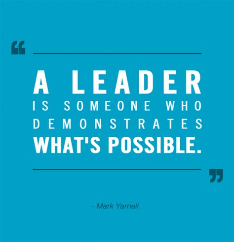 Leadership Quotes 25 Inspirational Quotes For Leaders