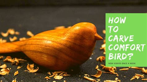 comfort bird carving tutorial preview   video