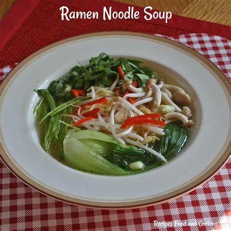 ramen noodle soup recipes vegetable ramen noodle soup