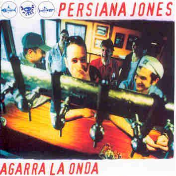 persiana jones persiana jones discografia con album singoli e raccolte