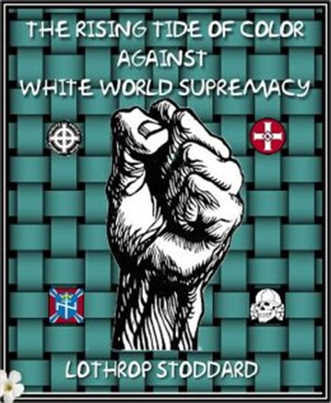 the rising tide of color against white world supremacy books the rising tide of color against white world supremacy by