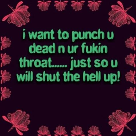 shut the up quotes shut the hell up quotes quotesgram