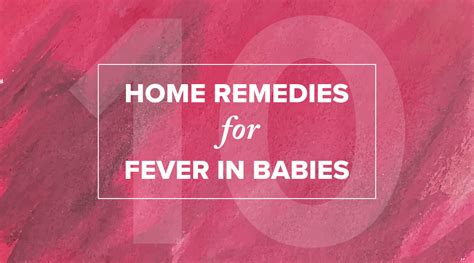 Home Remedies For Baby Fever top 10 highly effective home remedies for fever in