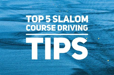 wake boat driving tips top 5 slalom course driving tips chad scott 187 waterski
