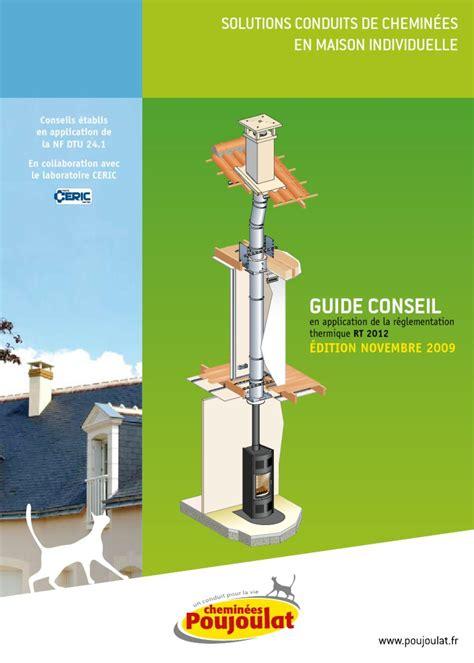 conduit de cheminee reglementation conduit de cheminee reglementation tubage conduit