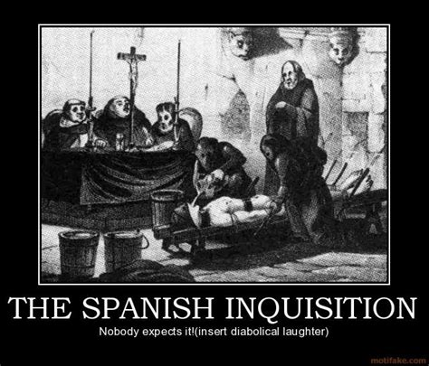 Spanish Inquisition Meme - spanish inquisition memes
