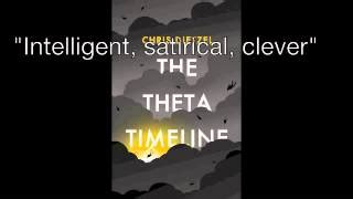 The Theta Timeline the theta timeline by chris dietzel